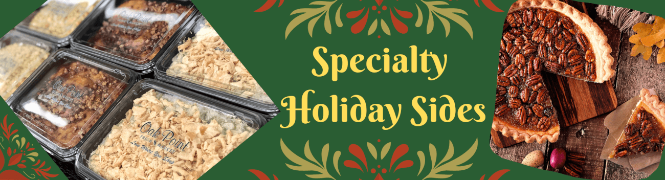 Specialty Holiday Sides